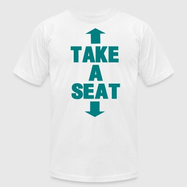 TAKE A SEAT - Men's Fine Jersey T-Shirt