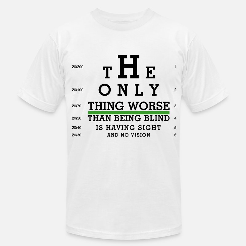 Blind T-Shirts - Eye Chart - Sight with no Vision - Men's Jersey T-Shirt white