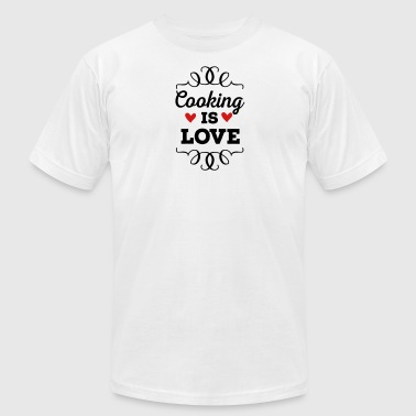 Cooking is Love - Men's Fine Jersey T-Shirt