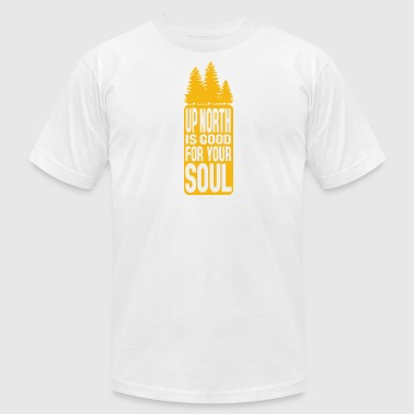 Michigan Up North Up North Is Good For Your Soul - Men's Fine Jersey T-Shirt