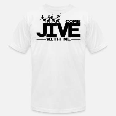 Jive Dance Come Jive With Me - Men's Fine Jersey T-Shirt