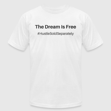 Free To Dream The Dream Is Free blk - Men's Fine Jersey T-Shirt