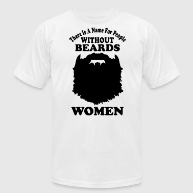 There Is A Name People Without Beards - Men's Fine Jersey T-Shirt