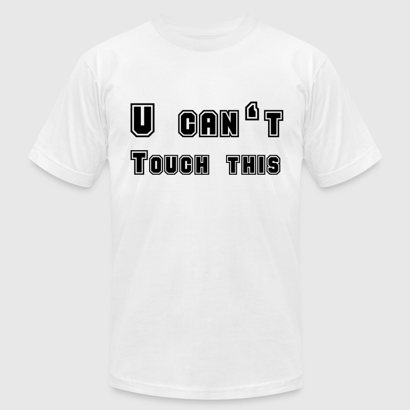 U can't touch this - Men's Fine Jersey T-Shirt