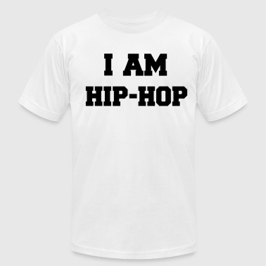I Am Hip-hop I AM HIP HOP - Men's Fine Jersey T-Shirt