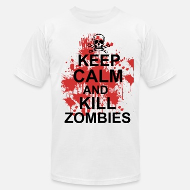 Keep Calm Kill Zombies keep calm and kill zombies - Men's  Jersey T-Shirt