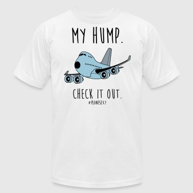 My Hump, Check it out! (Black Writing) - Men's Fine Jersey T-Shirt