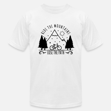 All The Paths Ride the Mountains. Lose the Path. - Men's Fine Jersey T-Shirt