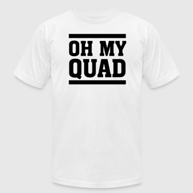 Oh My Quad Oh My Quad - Men's Fine Jersey T-Shirt