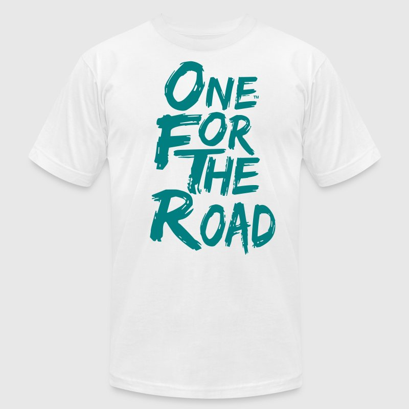 ONE FOR THE ROAD - Men's Fine Jersey T-Shirt