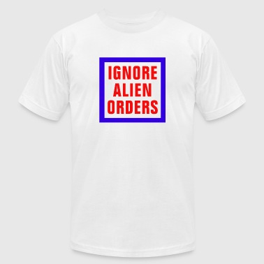 IGNORE ALIEN ORDERS - Men's Fine Jersey T-Shirt