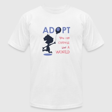 Want to change a world? Adopt! Adoption Awareness - Men's Fine Jersey T-Shirt