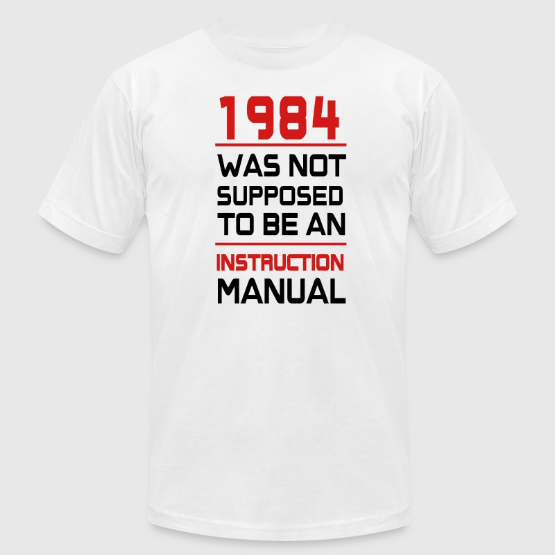 1984 was not supposed to be an Instruction Manual - Men's Fine Jersey T-Shirt