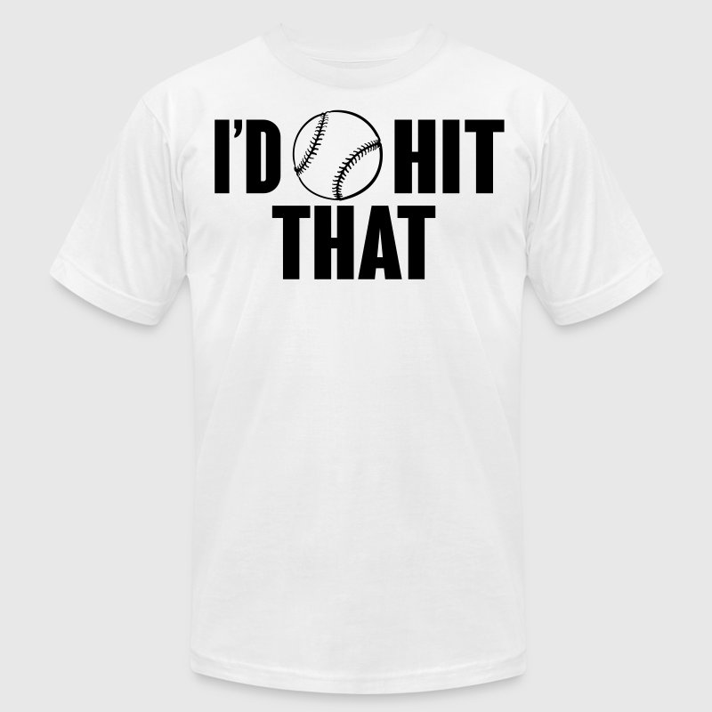 I'd hit that - baseball - Men's Fine Jersey T-Shirt