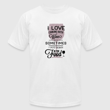 Kitchen Quote I Put Some Wine In To Food Cooking Quote Kitchen - Men's Fine Jersey T-Shirt