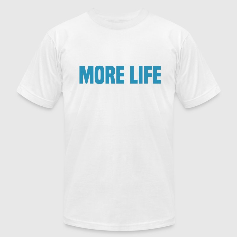 More Life - Men's Fine Jersey T-Shirt
