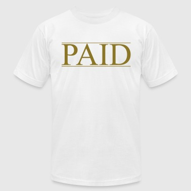 Paid And Full PAID N FULL - Men's Fine Jersey T-Shirt