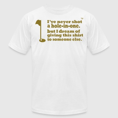 I've Never Shot A Hole-In-One - Men's Fine Jersey T-Shirt
