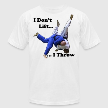 I Don't Lift, I Throw - Men's Fine Jersey T-Shirt