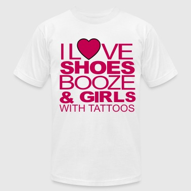 I LOVE SHOES BOOZE AND GIRLS WITH TATTOOS - Men's Fine Jersey T-Shirt