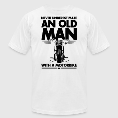 never underestimate an old man with a motorbike - Men's T-Shirt by American Apparel