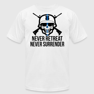 Never Retreat, Never Surrender - Men's T-Shirt by American Apparel