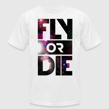Fly Or Die - Men's Fine Jersey T-Shirt