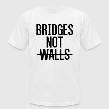 Bridges not Walls - Men's T-Shirt by American Apparel