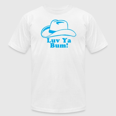 Luv Ya Bum - Men's Fine Jersey T-Shirt