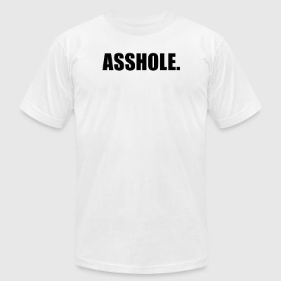 ASSHOLE - Men's T-Shirt by American Apparel