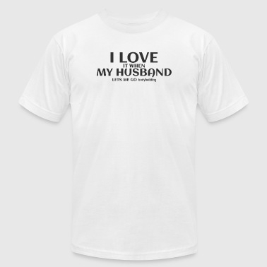 Bodybuilding - i love it when my husband lets me - Men's T-Shirt by American Apparel