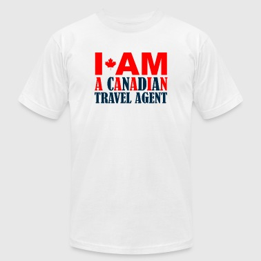 CANADIAN - I AM A CANADIAN TRAVEL AGENT - Men's Fine Jersey T-Shirt