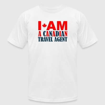 CANADIAN - I AM A CANADIAN TRAVEL AGENT - Men's T-Shirt by American Apparel