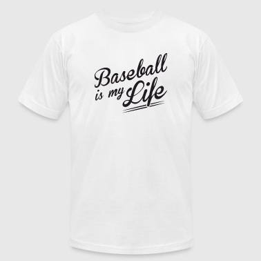 Baseball - Baseball is my Life - Men's Fine Jersey T-Shirt