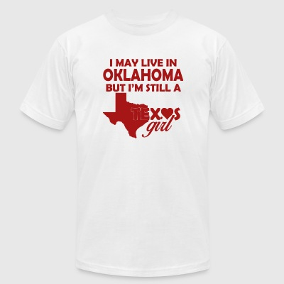 Oklahoma - i may live in oklahoma but i'm still - Men's T-Shirt by American Apparel