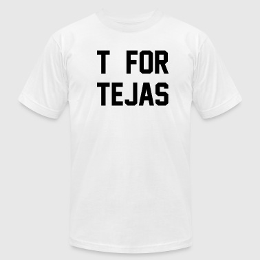 T FOR TEJAS - Men's Fine Jersey T-Shirt