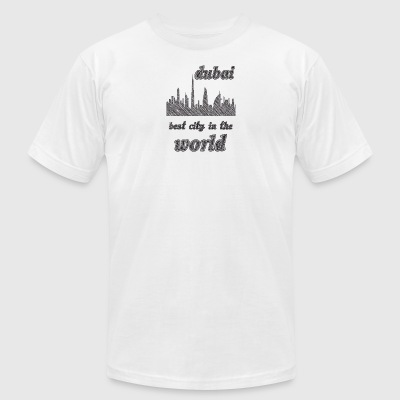 Dubai Best city in the world - Men's T-Shirt by American Apparel