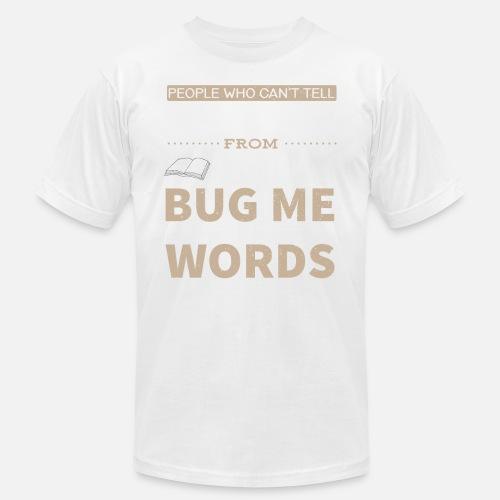 30b4862e9b5827 Entomology vs Etymology Pun Men s Jersey T-Shirt