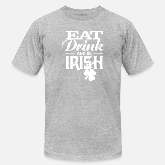 Irish Beer T-Shirts - Be IRISH St patrick Day Shirt - Men's Jersey T-Shirt heather gray