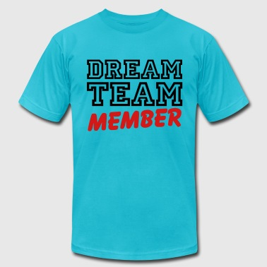 Dream Team Member - Men's Fine Jersey T-Shirt