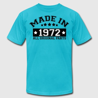 MADE IN 1972 ALL ORIGINAL PARTS - Men's Fine Jersey T-Shirt