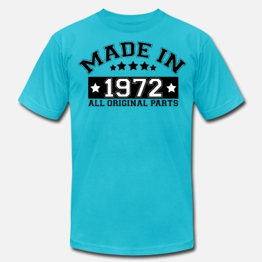 1972 All Original Parts MADE IN 1972 ALL ORIGINAL PARTS - Men's  Jersey T-Shirt