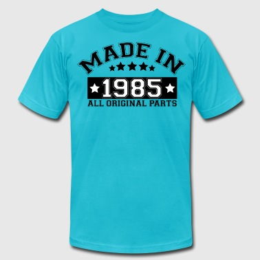 MADE IN 1985 ALL ORIGINAL PARTS - Men's Fine Jersey T-Shirt