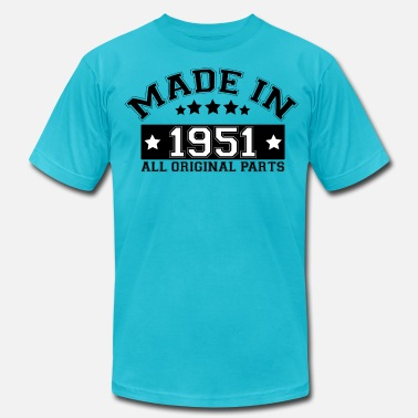 Built In 1951 MADE IN 1951 ALL ORIGINAL PARTS - Men's  Jersey T-Shirt