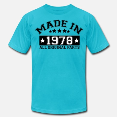 Made In 1978 All Original Parts MADE IN 1978 ALL ORIGINAL PARTS - Men's Jersey T-Shirt