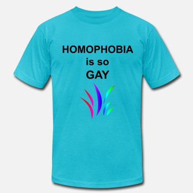 Homophobia Is Gay Lgbt Homophobia is so Gay - Men's  Jersey T-Shirt