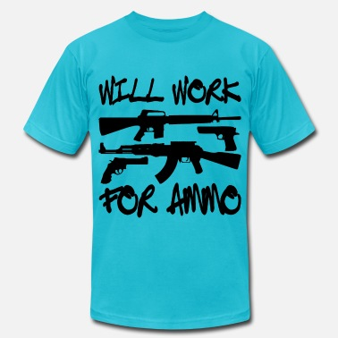 Will Work For Ammo Will Work For Ammo - Men's Jersey T-Shirt