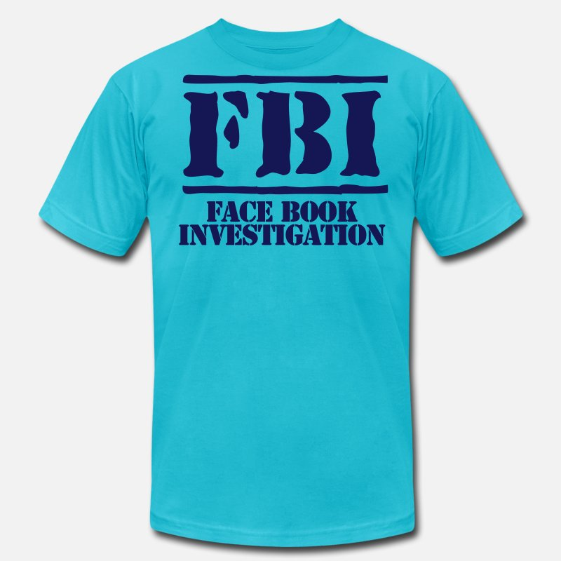 Facebook T-Shirts - fbi face book investigation - Men's Jersey T-Shirt turquoise