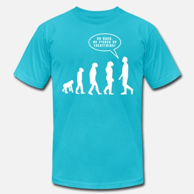 Sarcastic Sayings Evolution - Men's  Jersey T-Shirt