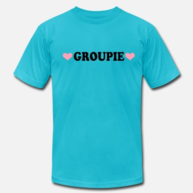 Groupie Band Groupie - Band - Fan - Men's  Jersey T-Shirt